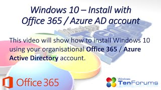 Windows 10 - Install with an Office 365 / Azure AD Account