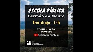 Escola Biblica - 10/05/2020  | O compromisso do cristão