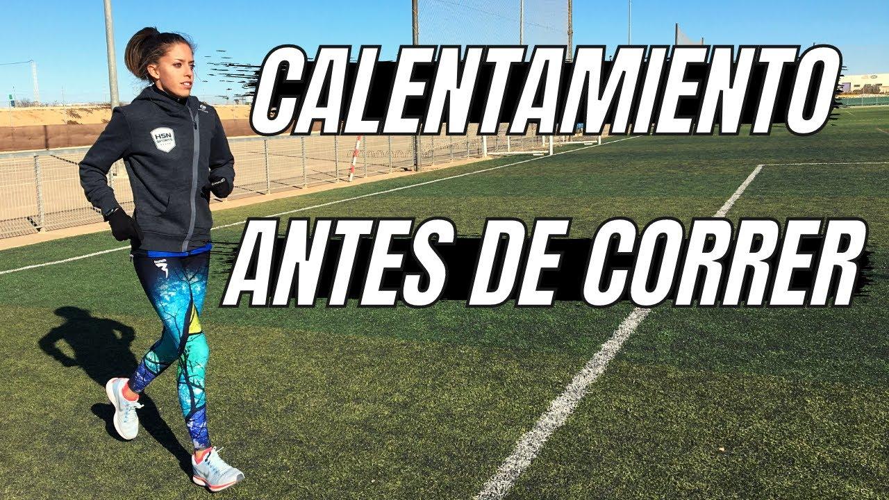 CALENTAMIENTO ANTES DE CORRER PARA SESIONES SUAVES