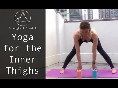 Yoga for Inner Thighs - 20 Minute Strength & Stretch Yoga with Gillie