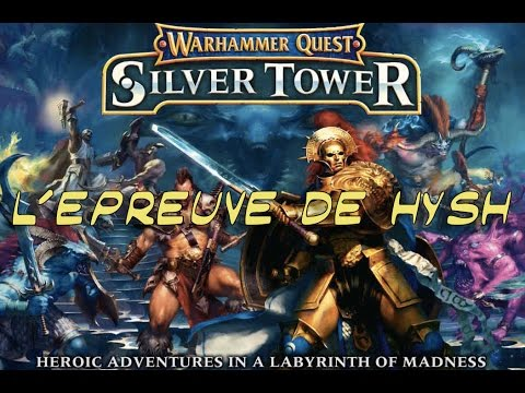 Warhammer Quest : Silver Tower Gameplay [FR] 1/4