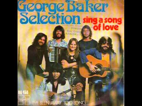 George Baker - I've Been Away Too Long