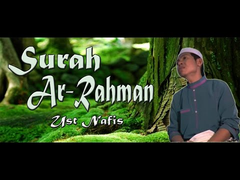 Download Lagu 055 MERDU!!Ust Nafis Yaakob ~ Surah Ar Rahman Dan Terjemahannya