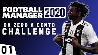 DA ZERO A CENTO CHALLENGE Diventare un Fenomeno in Italia Football manager 2020 EP 01