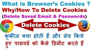 What is Cookies in Browser & Why/How To Delete Cookies (Delete Saved Password) Mixilla/Chrome