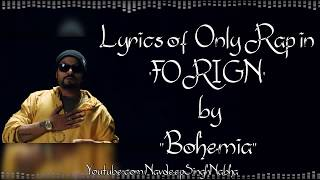 BOHEMIA - HD Lyrics of Only Rap in 'Foreign' By