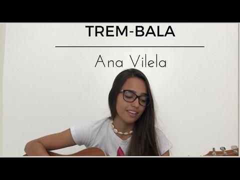 Trem-bala  Ana Vilela Cover Elidyara Ortolani