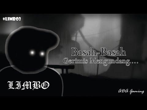 LIMBO 3 | Basah Basah