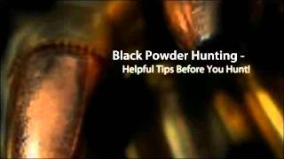 Why should you go with black powder hunting?