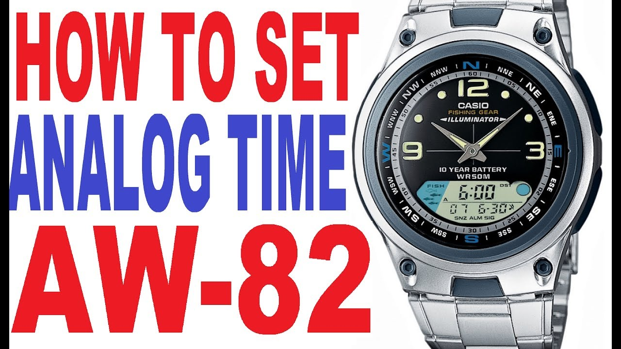 7e84b110763 How to set analog time on Casio AW-82 manual for use - YouTube