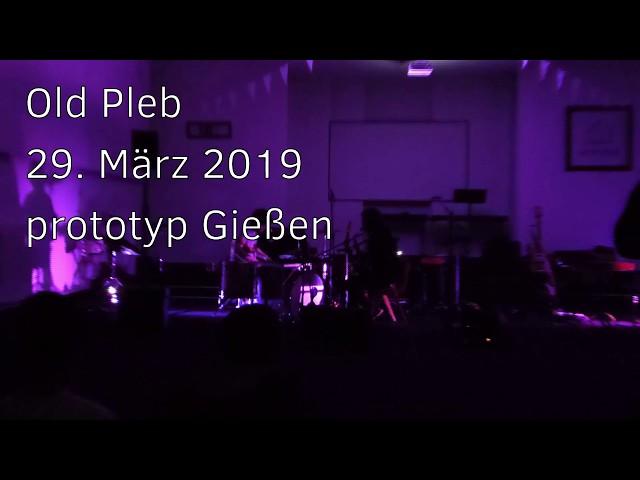 20190329 - prototyp - Old Pleb