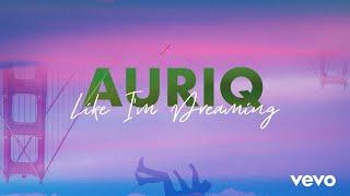 Download AURIq - Like I'm Dreaming | @VibingDeep. Release