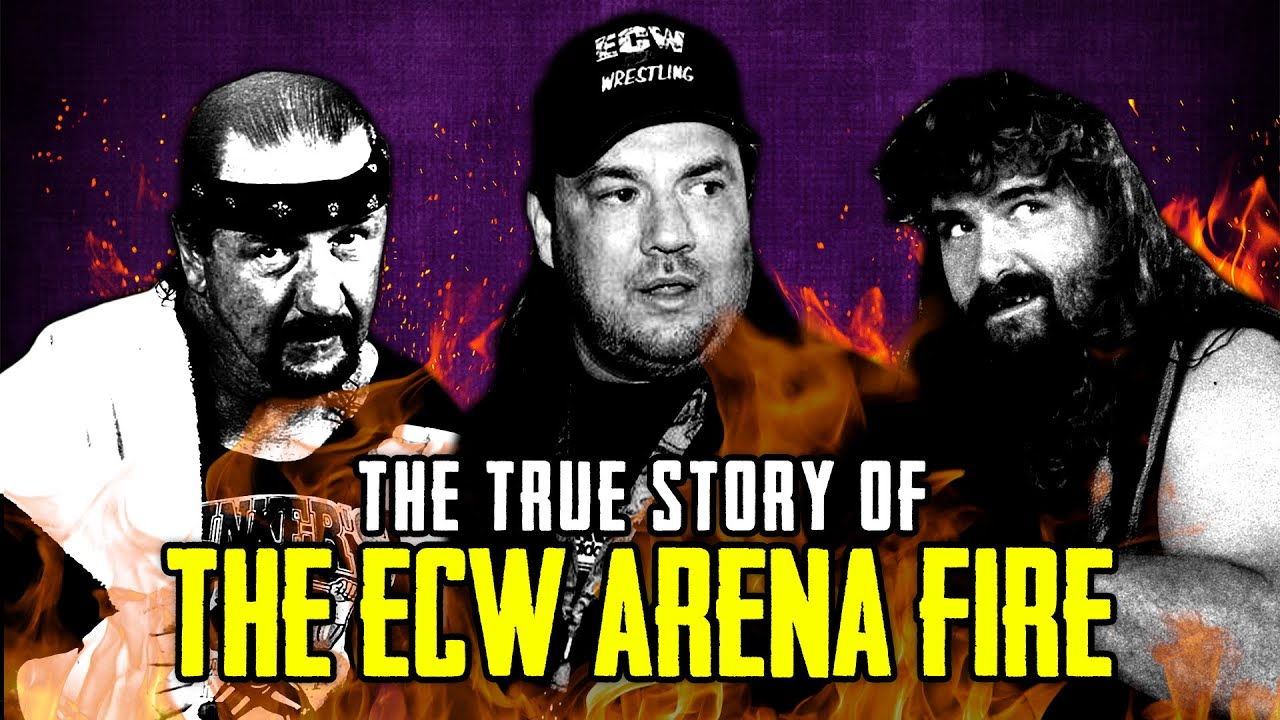 The True Story Of The ECW Arena Fire