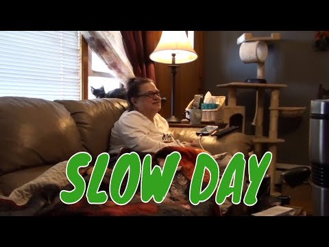 SLOW DAY