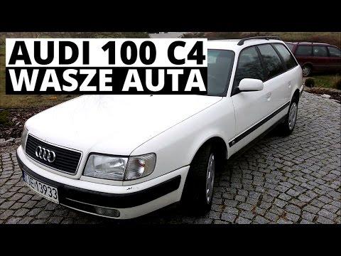 Audi 100 C4 - Wasze auta - Test #46 - Tomek