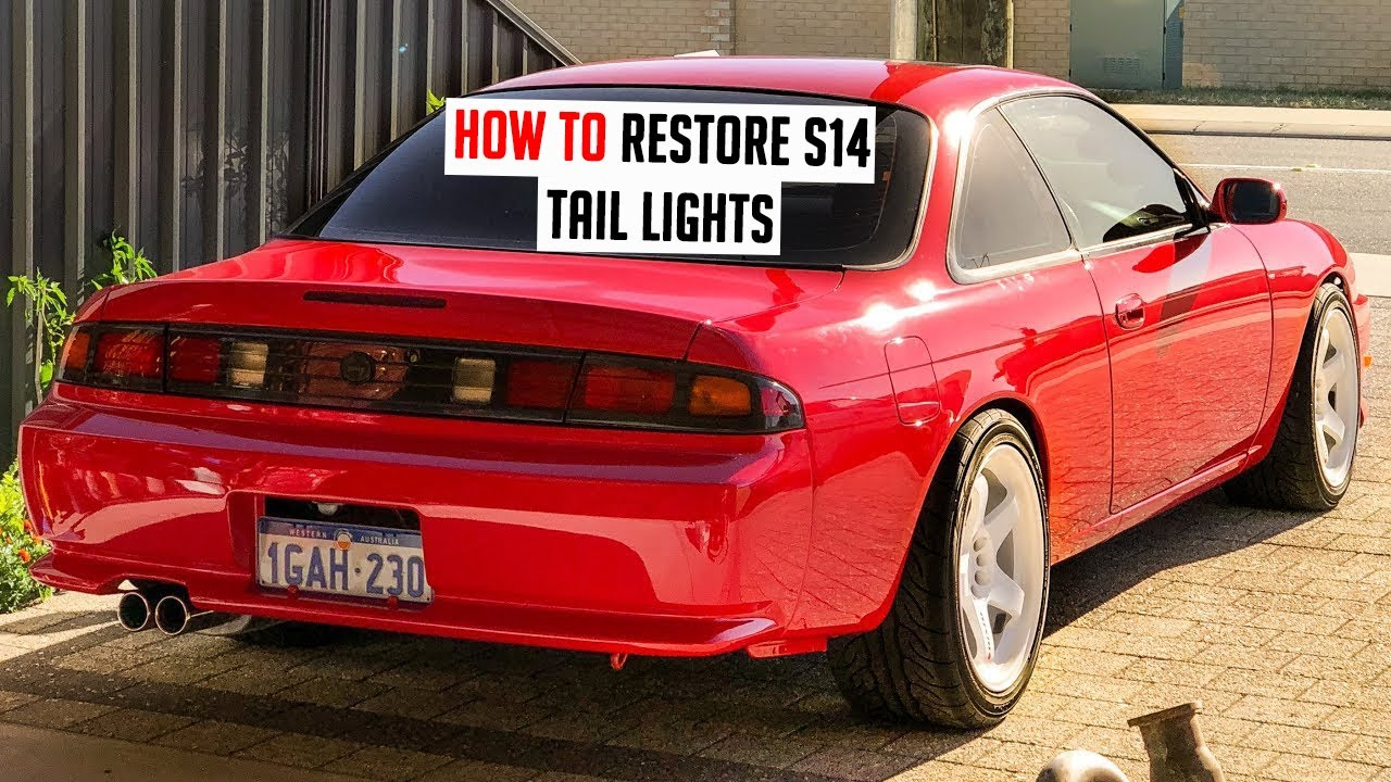 How to Restore Faded S14 / 240sx Tail Lights