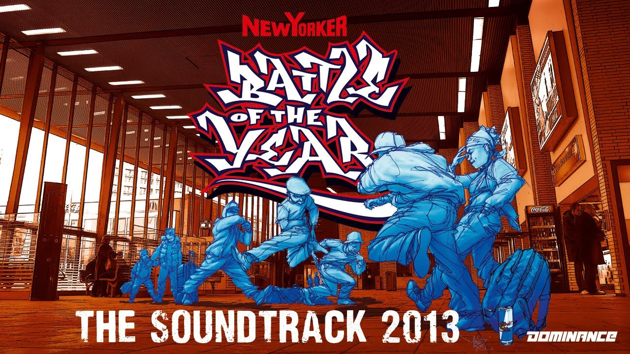 battle of the year 2013 the soundtrack album medley mix. Black Bedroom Furniture Sets. Home Design Ideas