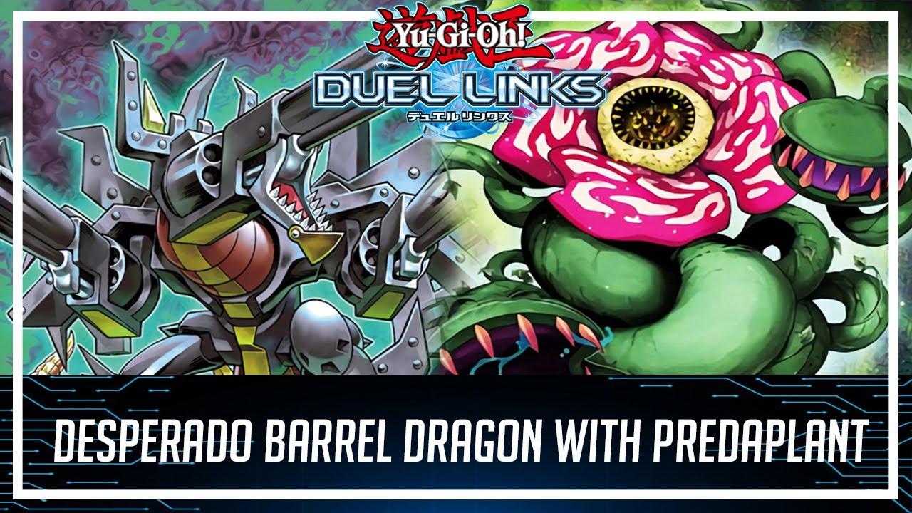Desperado Barrel Dragon with Predaplant Chimerafflesia!? [Yu-Gi-Oh! Duel Links]
