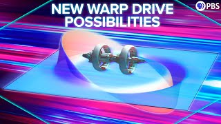 The NEW Warp Drive Possibilities