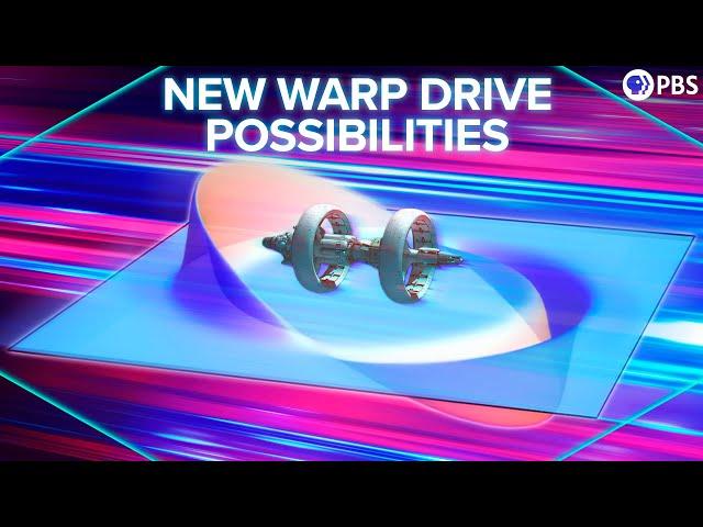 The NEW Warp Drive Possibilities