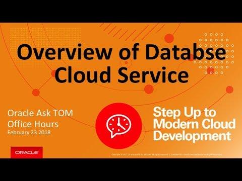 Ask Tom Office Hours: Database Cloud Service Exploration