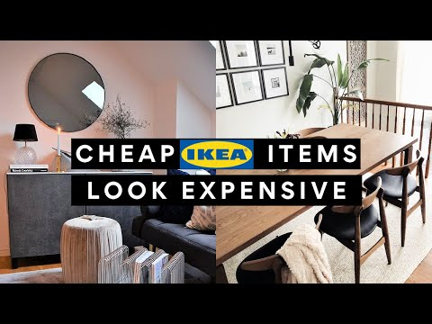 AFFORDABLE IKEA PRODUCTS THAT LOOK HIGH END & EXPENSIVE 2021