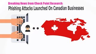 Canadian Businesses Targeted in a Massive Phishing Campaign