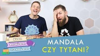 Mandala czy Tytani? | Kawa, rozmówki i planszówki
