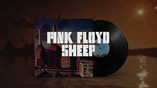 Pink Floyd - Sheep (Remastered)