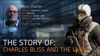 The Division™ 1.8.1 - The Story of Charles Bliss and The LMB
