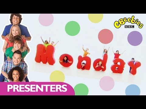 CBeebies: Presenters - Days of the Week - Monday