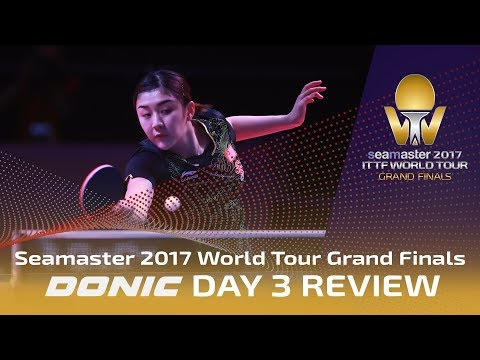 2017 Grand Finals | Day 3 Review presented by Donic