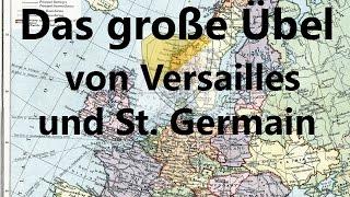 Das große Übel von Versailles und St. Germain
