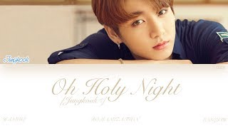 Download [ENG] BTS (Jungkook (정국)) - Oh Holy Night (Color Coded Lyrics)