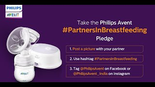 Philips Avent urges fathers to be Partners in Breastfeeding || World Breast feeding week