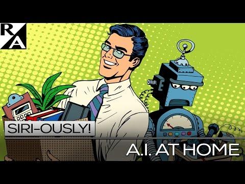 Siri-ously! - A.I. at Home