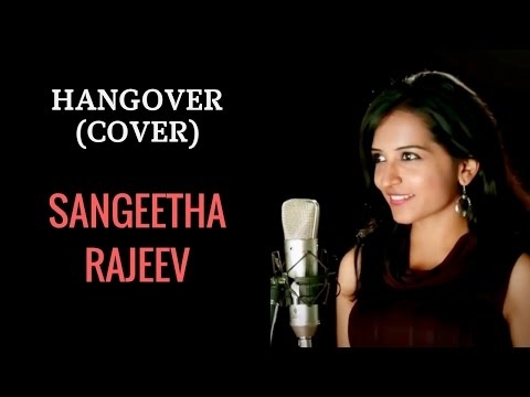 Hangover : Kick | Salman Khan | Cover by Sangeetha Rajeev