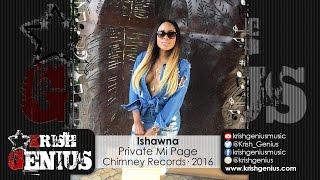 Ishawna - Private Me Page (Raw) Toll Road Riddim - August 2016