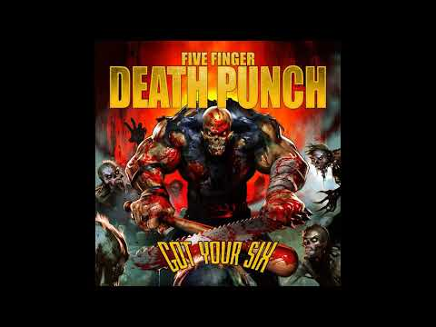 Five Finger Death PunchGot your six Full album