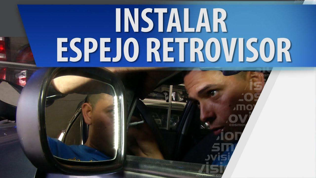 C mo instalar espejo retrovisor youtube for Espejo 8 aumentos