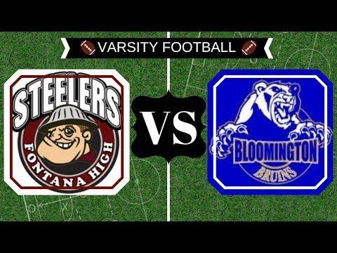 Fontana High Vs. Bloomington High *Homecoming Varsity Football Game*