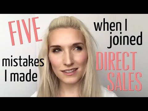 FIVE MISTAKES I MADE WHEN I JOINED A DIRECT SALES COMPANY!