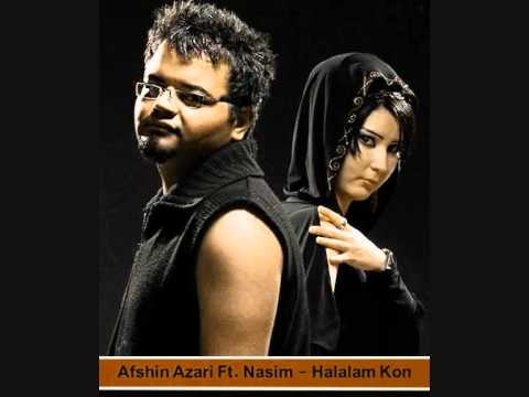 Afshin Azari Ft. Nasim - Halalam Kon. ( music is my life )