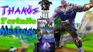 Thanos Fortnite Message(New)