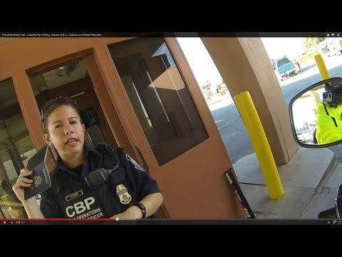 First Amendment Test - Lukeville Port of Entry, Mexico to U.S.A., Customs and Border Protection