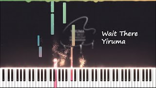 Wait There - Yiruma (Midi & Sheet)
