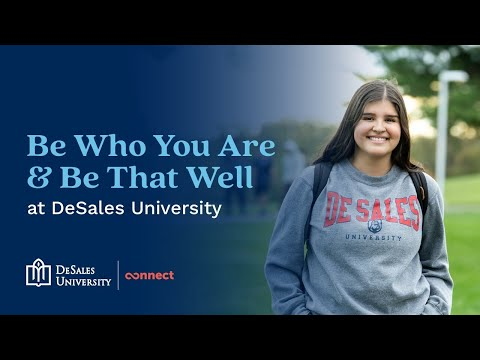 Be who you are and be that well at DeSales University