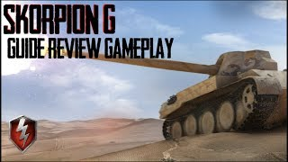 Scorpion G Guide Review Gameplay World of Tanks Blitz