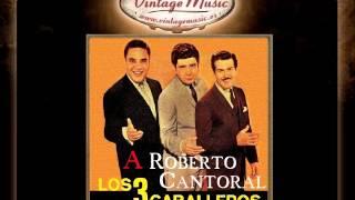 Los Tres Caballeros - No Sé Que Pasa Conmigo (VintageMusic.es)