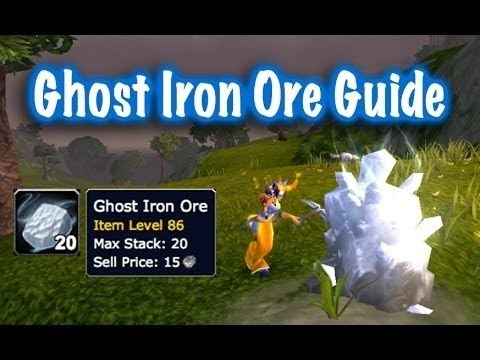 Ghost Iron Ore Farm Guide (World of Warcraft) ☮